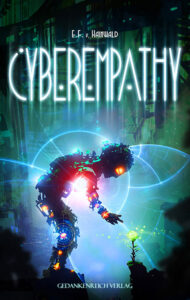 Cyberempathy von E. F. v. Hainwald