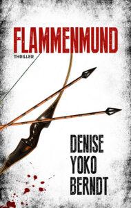 Flammenmund von Denise Yoko Berndt