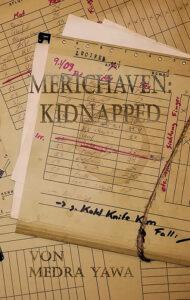Kidnapped von Medra Yawa