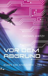 Vor dem Abgrund von Michael Hirtzy