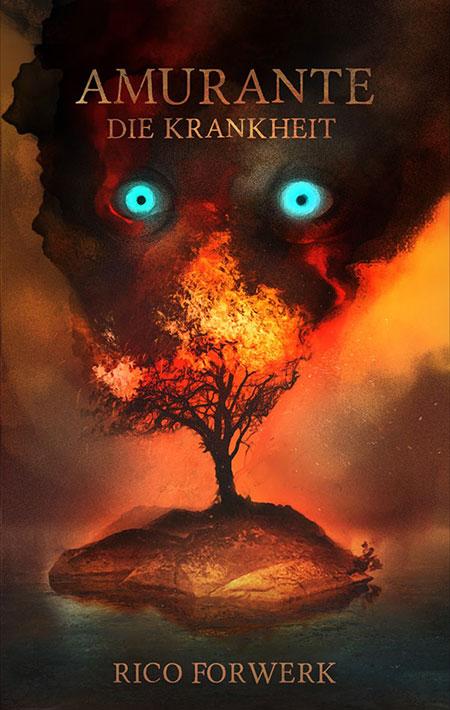 Buchcover von Amurante – Die Krankheit