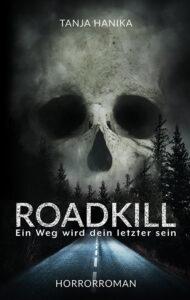 Roadkill von Tanja Hanika