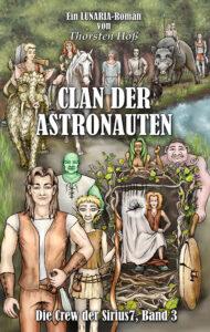 Clan der Astronauten von Thorsten Hoß