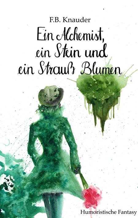Ein Alchemist, ein Strein und ein Strauß Blumen von F.B. Knauder