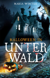 Halloween in Unterwald von Maria Winter