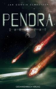 Pendra: Darkbeat von Jan Corvin Schneyder