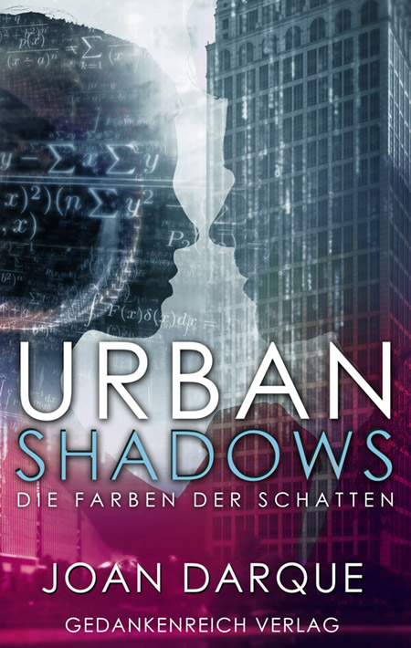 Urban Shadows von Joan Darque
