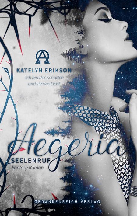 Aegeria: Seelenruf von Katelyn Erikson