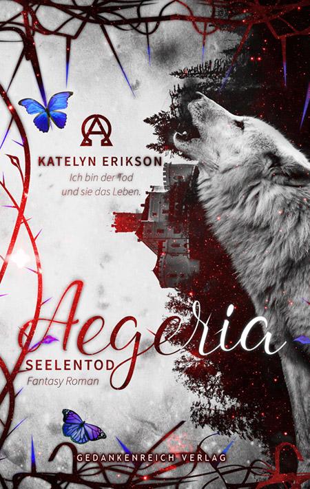 Aegeria: Seelentod von Katelyn Erikson