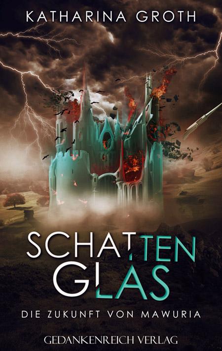 Schattenglas von Katharina Groth