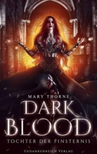 Dark Blood: Tochter der Finsternis – Mary Thorne