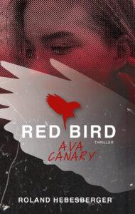 Red Bird: Ava Canary von Roland Hebesberger