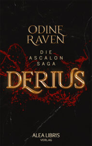 Derius: Die Ascalon-Saga – Odine Raven