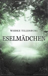 Eselmädchen von Wiebke Tillenburg