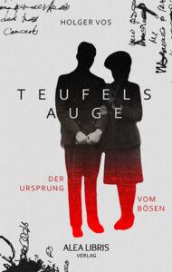 Teufelsauge – Holger Vos
