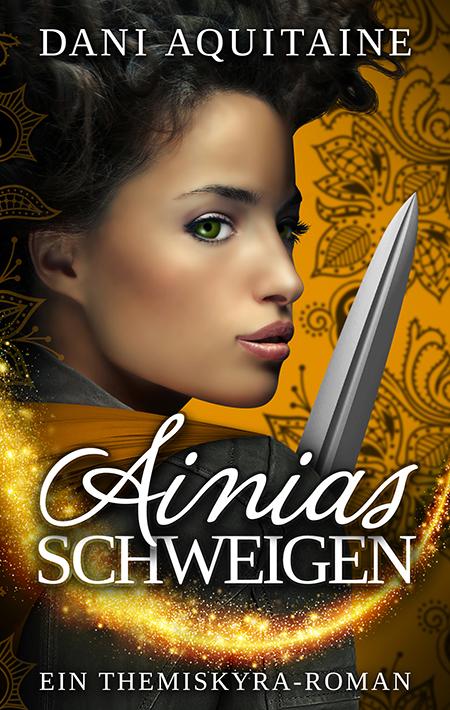 Ainias Schweigen von Dani Aquitaine
