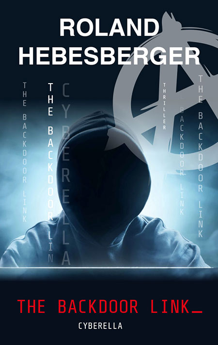 The Backdoor Link: Cyberella von Roland Hebesberger