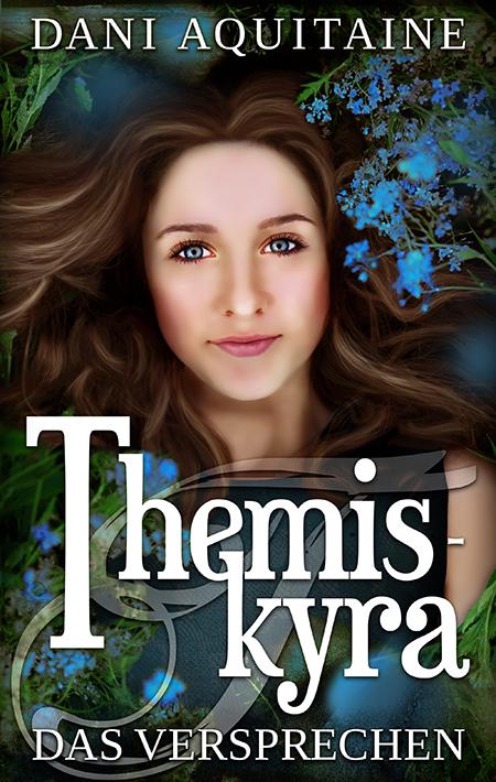 Themiskyra: Das Versprechen von Dani Aquitaine