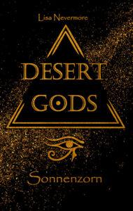 Desert Gods: Sonnenzorn von Lisa Nevermore