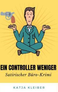 Ein Controller weniger von Katja Kleiber
