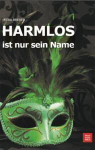 HARMLOS ist nur sein Name von Petra Breuer