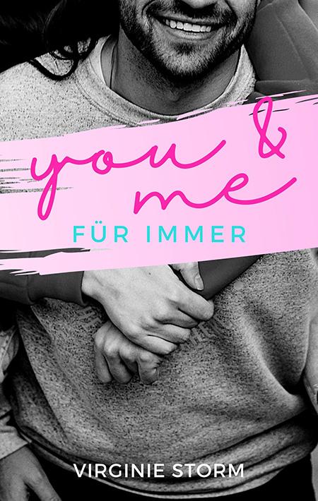 You & me: Für immer von Virginie Storm