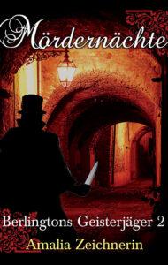 Berlingtons Geisterjäger: Mördernächte – Amalia Zeichnerin