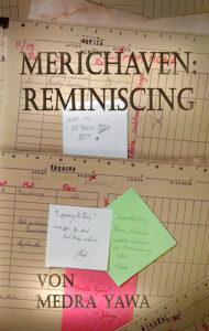 Merichaven: Reminiscing von Medra Yawa