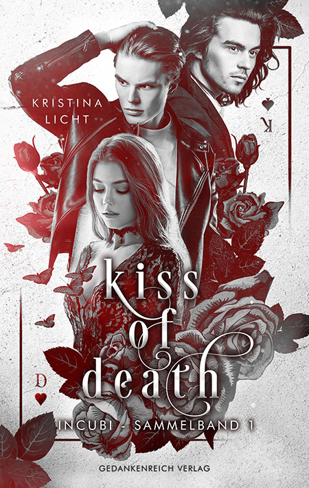 Kiss of Death: Incubi von Kristina Licht