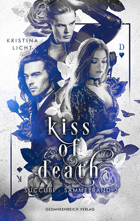 Kiss of Death: Succubi von Kristina Licht