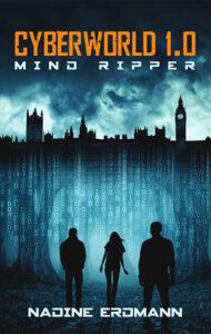 CyberWorld: Mind Ripper – Nadine Erdmann