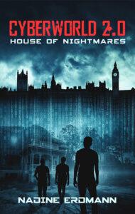 CyberWorld: House of Nightmares – Nadine Erdmann