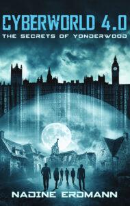 CyberWorld: The Secrets of Yonderwood – Nadine Erdmann