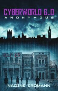 CyberWorld: Anonymous – Nadine Erdmann