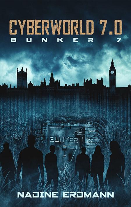 CyberWorld: Bunker 7 – Nadine Erdmann