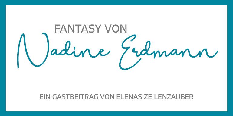 Fantasy von Nadine Erdmann