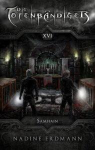 Die Totenbändiger: Samhain – Nadine Erdmann