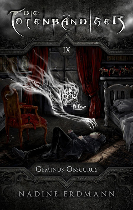Die Totenbändiger: Geminus Obscurus – Nadine Erdmann