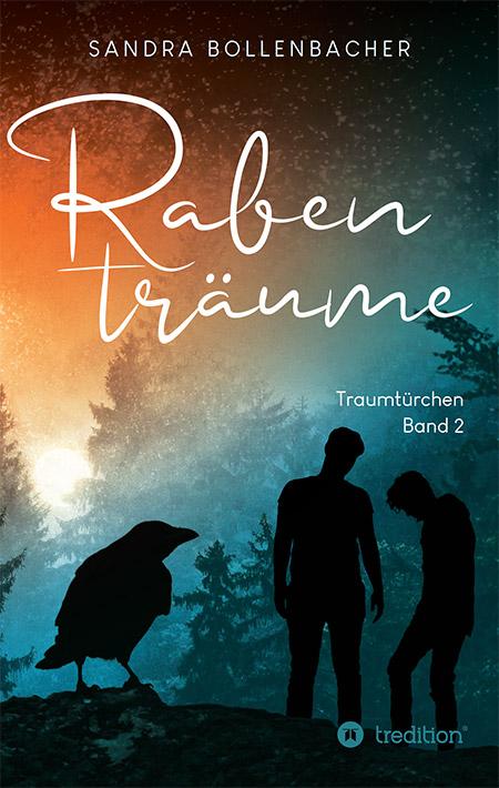 Rabenträume: Traumtürchen – Sandra Bollenbacher