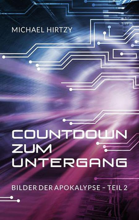 Countdown zum Untergang – Michael Hirtzy