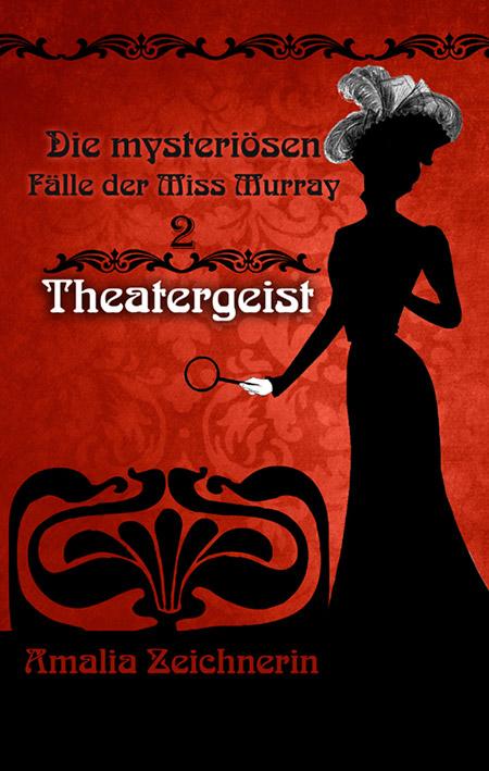 Die mysteriösen Fälle der Miss Murray: Theatergeist – Amalia Zeichnerin